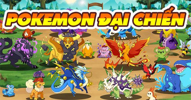 Chơi Pokemon Đại Chiến online miễn phí đầy đủ phiên bản